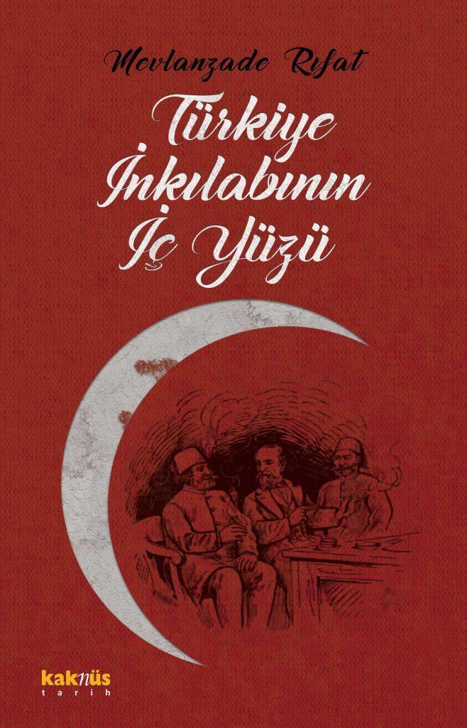 Mevlanzâde Rıfat'ın Meşrutiyet ve Cumhuriyet devrindeki değişimi eleştiren kitabının kapağı.jpg