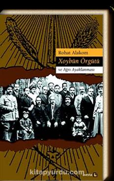 Hoybun Örgütü ve Ağrı Ayaklanması kitabı-Mevlanzade Rıfat'ın rolü de anlatılıyor. .png