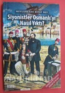 Mevlanzâde'nin Osmanlının yıkılmasında Siyonistlerin rolünü anlatan kitabının kapağı .jpg