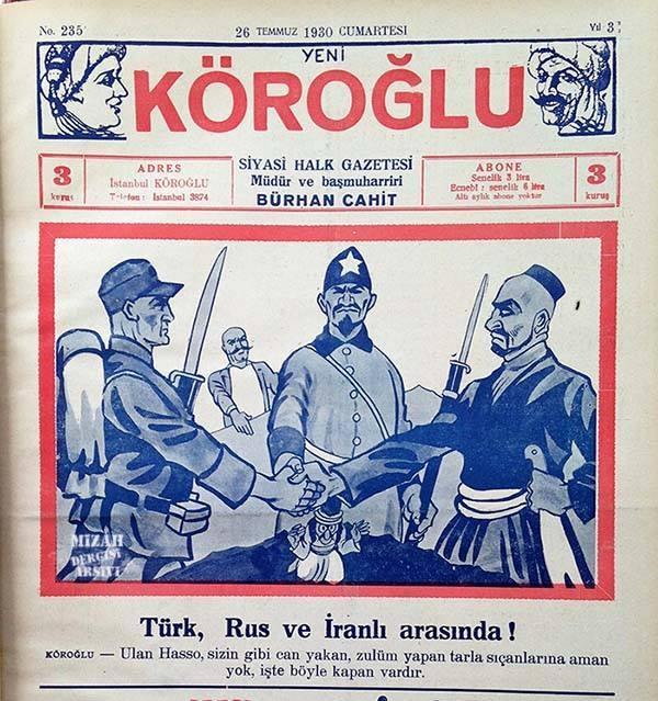 Ağrı'daki isyancılaıı aşağılayan ve  isyanı bastırmak için Türkiye-İran-Sovyet arasında varılan anlaşmaya ilişkin resimli haber-yorum .jpg