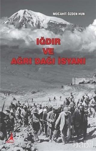 Ağrı İsyanı'nı anlatan Iğdırlı Hun ailesinden bir yazarın kitabı.jpg