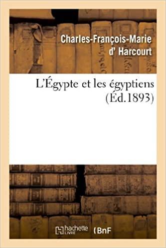 Fransız Dükü C.F-M. d'Harcourt'un Mısırlılar hakkındaki kitabının.jpg
