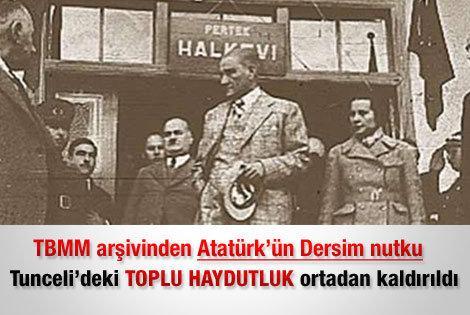 M. K. Atatürk'ün Dersim nutku- Tunceli'deki Toplu Haydutluk ortadan kaldırıldı_.jpg