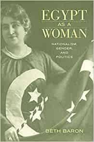 Beth Baron- Mısırlı kadınları konu edinen kitabının İngilizce kapağı.jpg