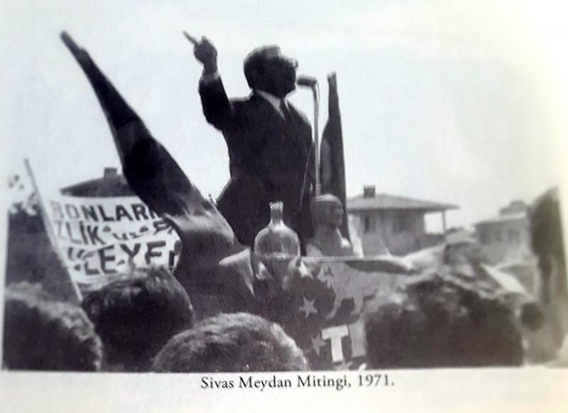 M. Timisi, Sivas'ta Meydan Mitingi, yıl 1971.jpg