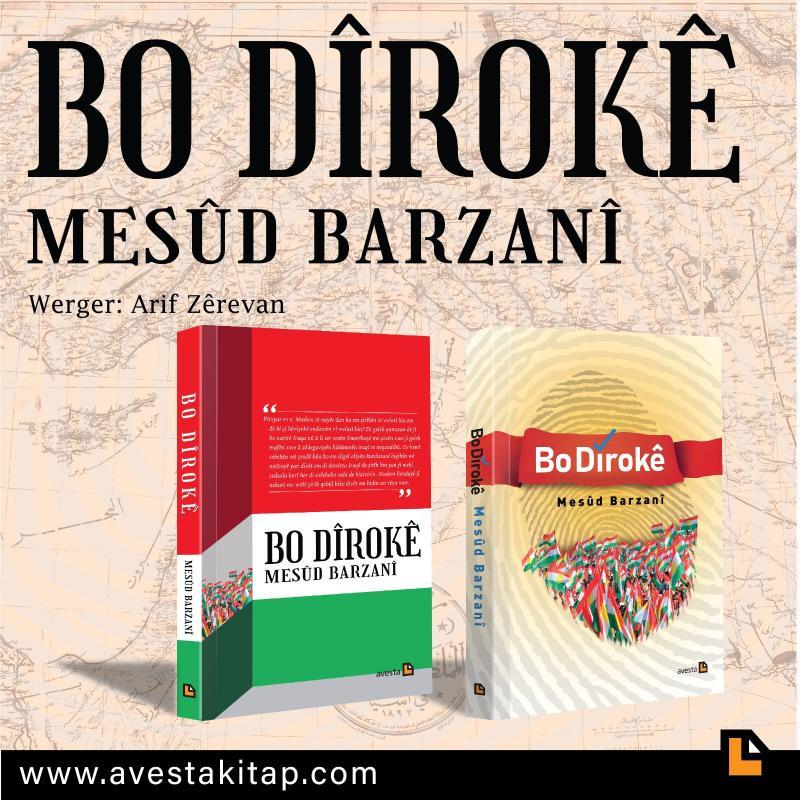 """Kitabın Kurmanci tercümesi olan """"Bo Dîrokê"""" de geçen mayıs ayının son haftasında yayımlandı"""