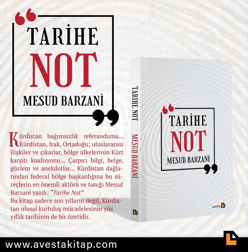 """Mesud Barzani'nin kaleme aldığı """"Tarihe Not"""" adlı kitap Avesta Yayınları'ndan çıktı"""