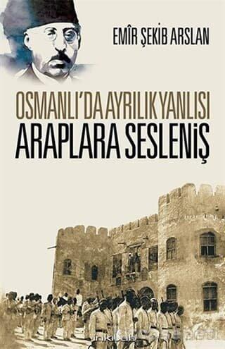 Emir Şekip Arslan'ın Osmanlıyı savunan kitabı.jpg
