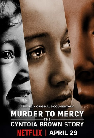 Murder to Mercy - The Cyntoia Brown Story.jpg