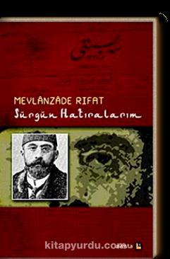 Mevlanzade Rıfat'ın Sürgün Hatıraları kitabı-.png