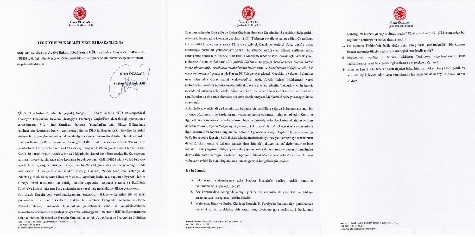 HDP Şanlıurfa Milletvekili Ömer Öcalan'ın Adalet Bakanı Abdulhamit Gül'ün yanıtlamasını istediği soru önergesi