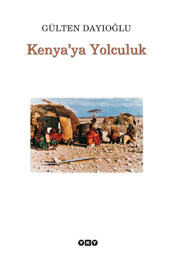 Gülten Dayıoğlu, Kenya'ya Yolculuk.jpg