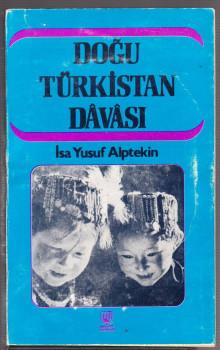 dogu-turkistan-davasi-isa-yusuf-alptekin.jpg