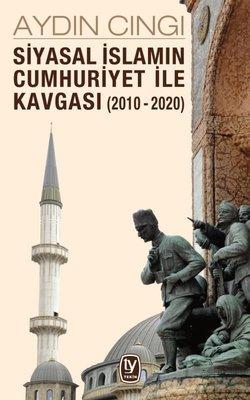Siyasal İslam'ın Cumhuriyet ile Kavgası.jpg
