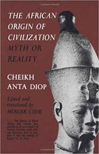 The African Origin of Civilization, The Myth or Reality.jpg