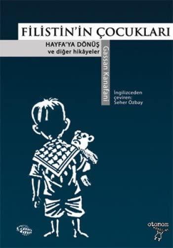 Filistin'in Çocukları Hayfa'ya Dönüş ve Diğer Hikayeler.jpg