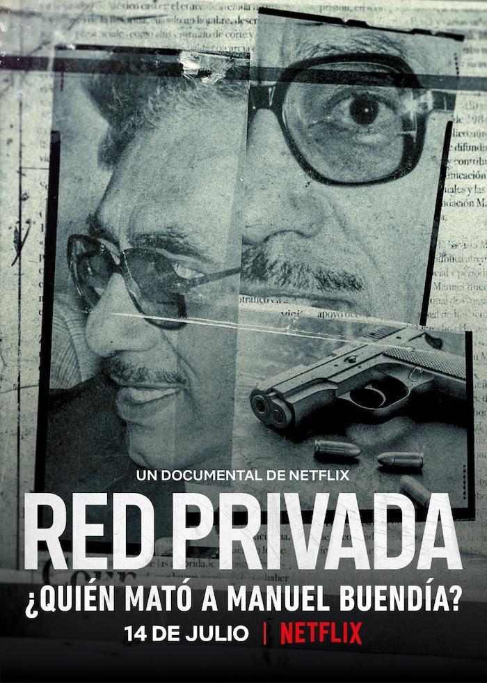 Private Network -  Who Killed Manuel Buendia.jpg