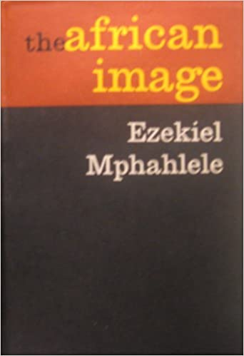 Mphahlele, The African Image.jpg